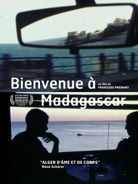 Bienvenue à Madagascar