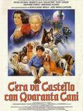 There Was a Castle with Forty Dogs