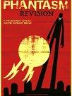 Phantasm Revision
