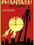Phantasm Revision