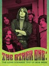 The Other One : The Long, Strange Trip of Bob Weir