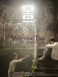 Vanishing Time : A Boy Who Returned