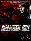 Hard revenge, Milly : Bloody Battle
