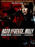 Hard revenge, Milly : Bloody Battle