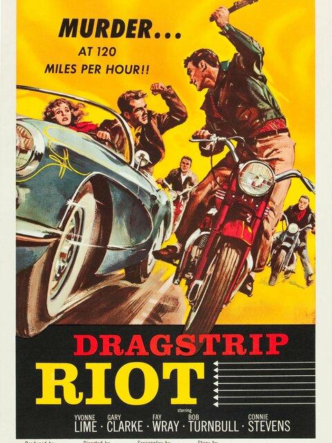 Dragstrip Riot