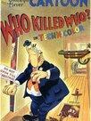 Qui a tué qui ?