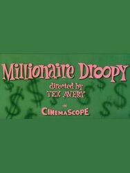 Millionnaire Droopy