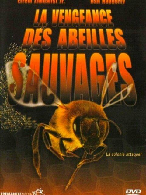 La Vengeance des abeilles sauvages