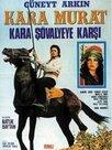 Kara Murat: Kara Şövalyeye Karşı