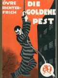 Die goldene Pest