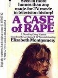 A Case of Rape