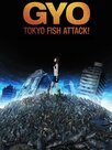 Gyo - Tokyo Fish Attack!