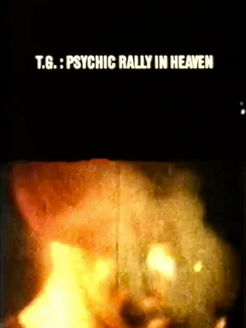 T.G.: Psychic Rally in Heaven