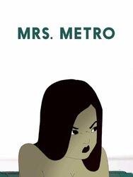Mrs. Metro