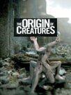 The Origin of Creatures
