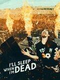 Je dormirai quand je serai mort
