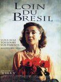 Loin du Brésil