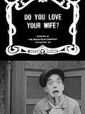 Do You Love Your Wife?