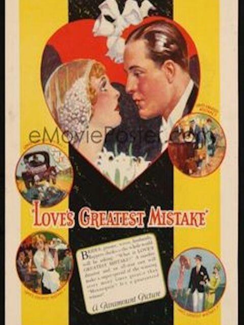 Love's Greatest Mistake
