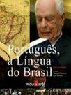 Português - A Língua do Brasil