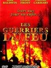 Les Guerriers du feu