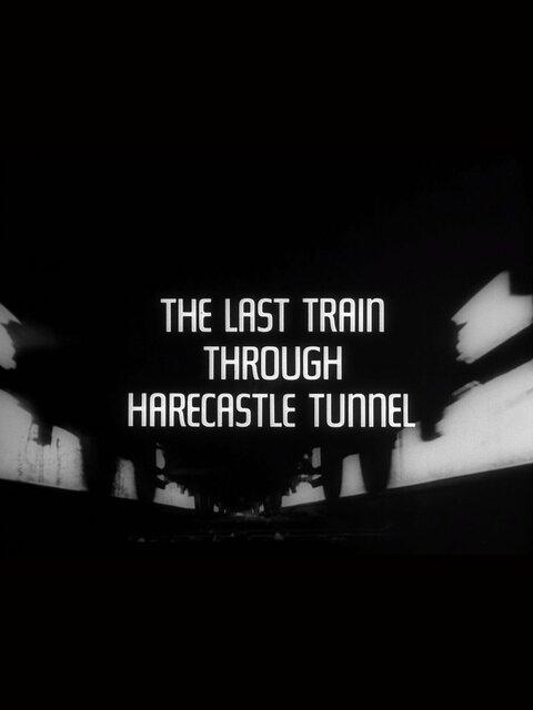 The Last Train Through Harecastle Tunnel