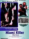 Extralarge: Miami Killer