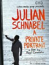Julian Schnabel : A Private Portrait