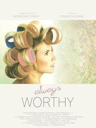Always Worthy