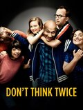 Don't Think Twice