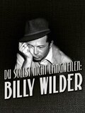 Billy Wilder ou le grand art de distraire