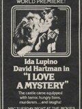 I Love a Mystery