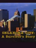 Oklahoma City: A Survivor's Story
