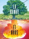 La bombe et nous