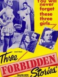 Three Forbidden Stories