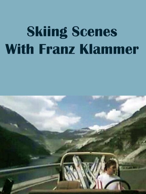 Sceny narciarskie z Franzem Klammerem