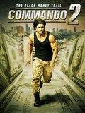 Commando 2: La piste de l'argent noir