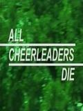 All Cheerleaders Die
