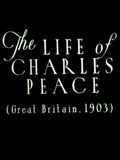 The Life of Charles Peace