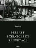Belfast, exercices de sauvetage