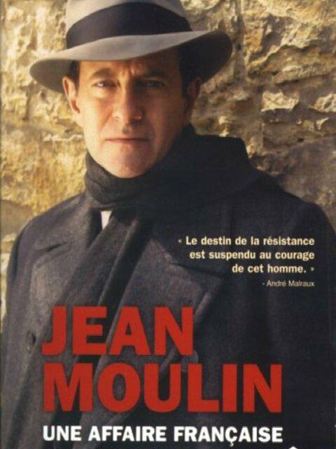 Jean Moulin, une affaire française