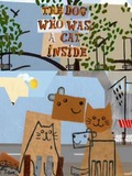 The Dog Who Was a Cat Inside