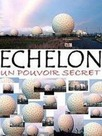 Echelon - Le Pouvoir Secret