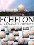 Echelon - Le Pouvoir Secret