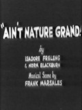 Ain't Nature Grand!