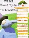 Karo and Piyobupt: The Sandwiches