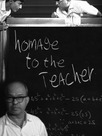 Homage to the Teacher
