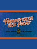 Parrotville Old Folks