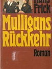 Mulligans Rückkehr