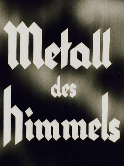 Metall des Himmels